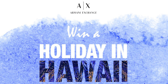 A|X ARMANI EXCHANGE HAWAII SWEEPSTAKES