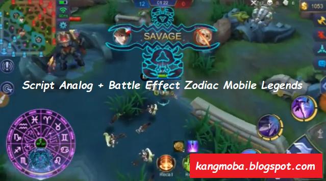 Battle Effect Zodiac Mobile Legends Patch Lylia Terbaru Script Analog Controller + Battle Effect Zodiac Mobile Legends Patch Terbaru
