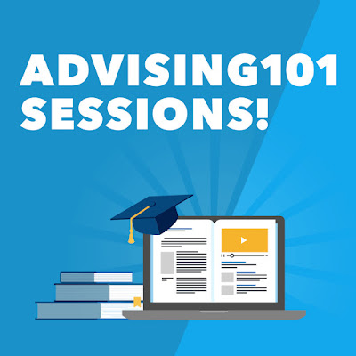 Illustrated poster with laptop, books and grad cap in view.  Text: Advising 101 Sessions