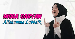 Download Lagu Nissa Sabyan Allahumma Labbaik Sigle Baru 2018 - 2019 Mp3
