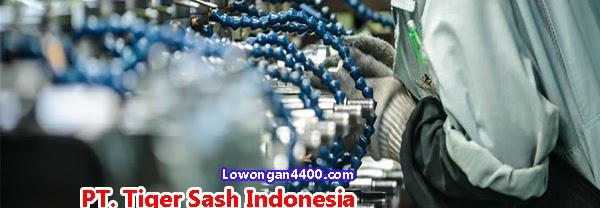 Lowongan Kerja PT. Tiger Sash Indonesia