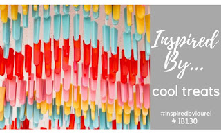 http://theseinspiredchallenges.blogspot.com/2020/06/inspired-bycool-treats.html