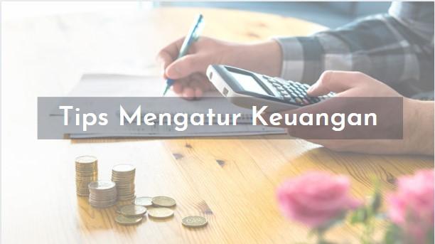 Tips Mengatur Keuangan yang Terencana