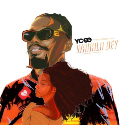 "(Music) Ycee – ""Wahala Dey"" (Mp3 Download)"