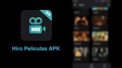 🥇 Aplicación Hiro Peliculas gratis para Android 【APK
