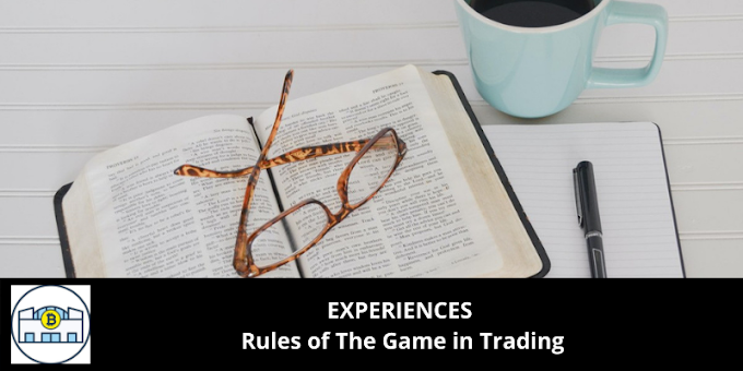 EXPERIENCES: Rules of The Game in Trading