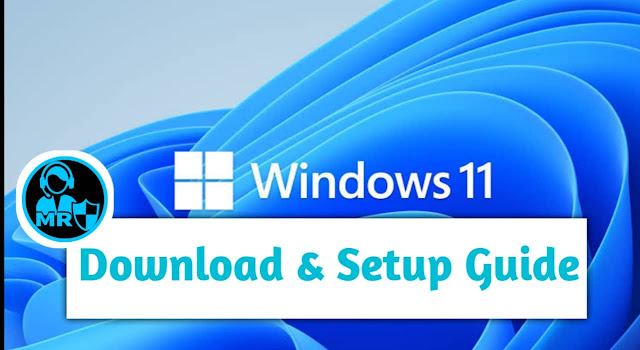 Windows 11 Download and installation guide