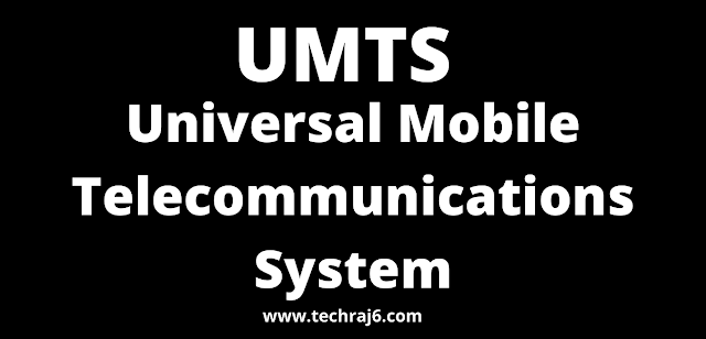 UMTS full form, What is the full form of UMTS