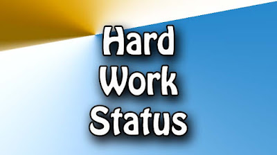 Hard Work Status