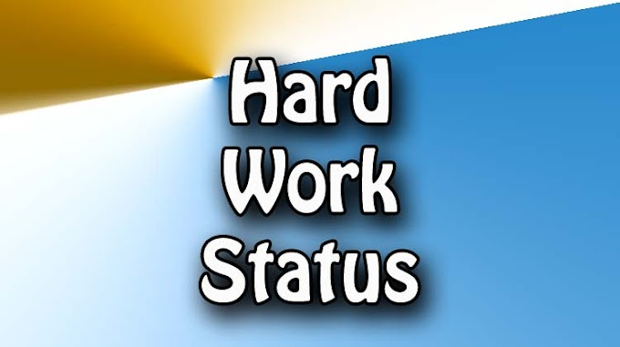 96 Hard Work Status For Whatsapp In English {2020}