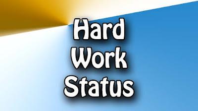 Hard Work Whatsapp Status