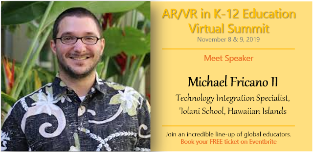 #AR #VR in K-12 Edu Virtual Summit | Nov 8-9 | @EdTechnocation #ARVRinEDU