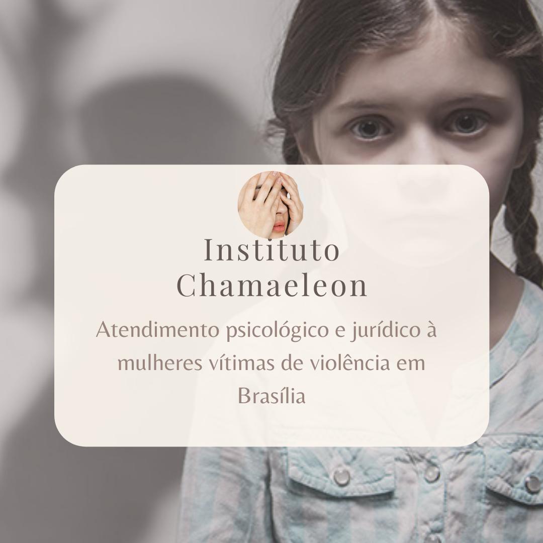 Atendimento psicológico e jurídico à  mulheres vítimas de violência no Instituto Chamaeleon