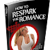 How to Make Him Miss You Like Crazy | Respark The Romance