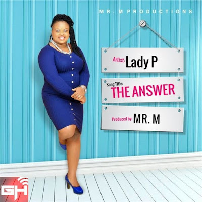 Music: The Answer – Lady P