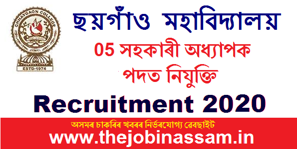 Chhaygaon College Recruitment 2020:
