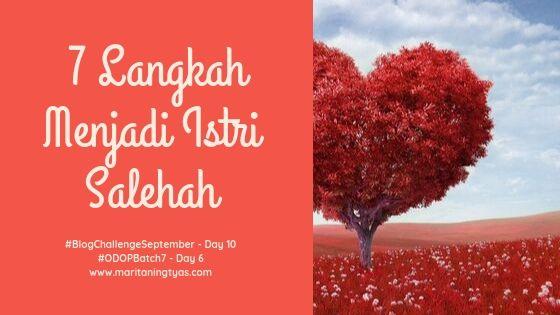 7 Langkah Menjadi Istri Salehah