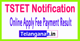 Telangana TSTET Notification Online Apply Fee Payment Result