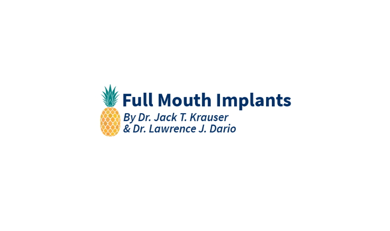 Full Mouth Dental Implants & Dentures - Jack T. Krauser, DMD