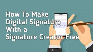 How To Make Digital Signature Free