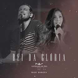 Rei da Glória - Novidade de Vida Music feat. Mari Borges