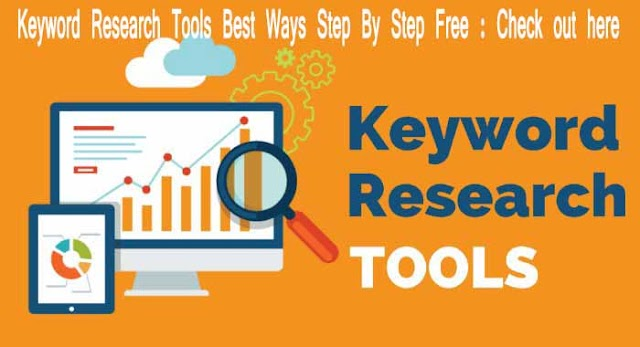 Keyword Research Tools Best Ways Step By Step Free : Check out here