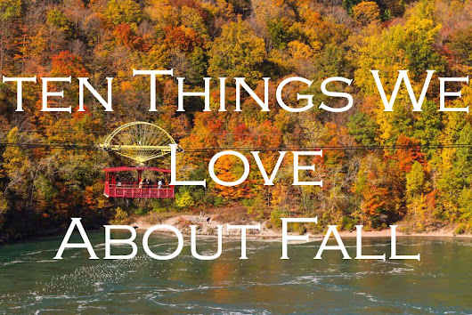Ten Things We Love About Fall