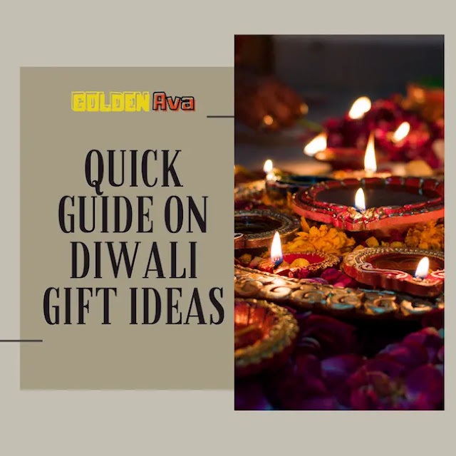 Quick Guide on Diwali Gift Ideas