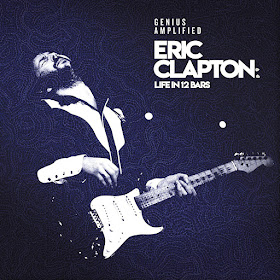 Eric Clapton's Life In 12 Bars