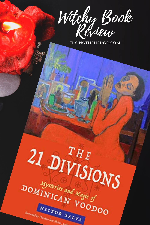 voudou, voodoo, 21 divisions, mysterios, book review, witchcraft, brujeria, brujo, bruja, dominican voodoo, dominican voodoo