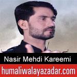 https://www.humaliwalayazadar.com/2019/09/nasir-mehdi-kareemi-nohay-2020.html