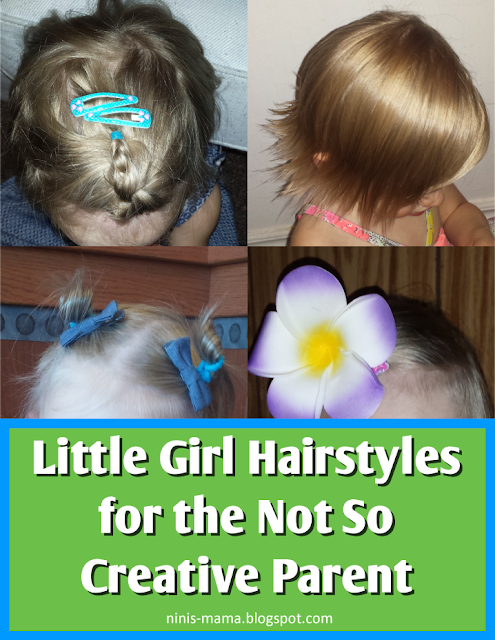 Little Girl Hairstyles for the Not So Creative Parent