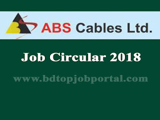 ABS Cables Limited Job Circular 2018