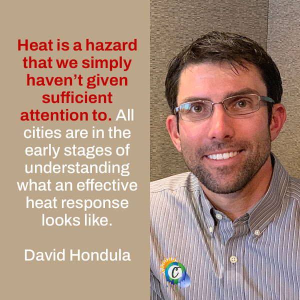Heat is a hazard that we simply haven't given sufficient attention to. All cities are in the early stages of understanding what an effective heat response looks like. — David Hondula, a professor at Arizona State University