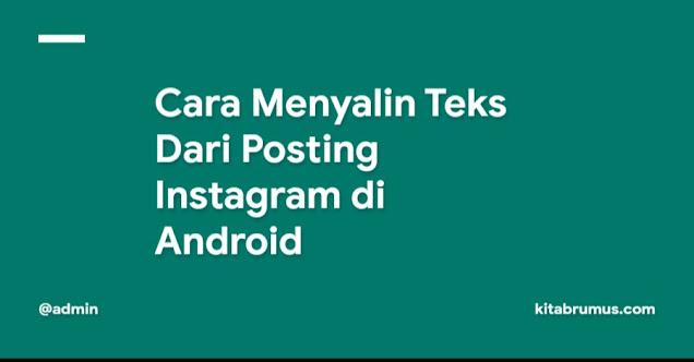 Cara Menyalin Teks Dari Posting Instagram di Android