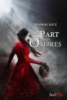 La part des ombres tome 2 de Gabriel Katz
