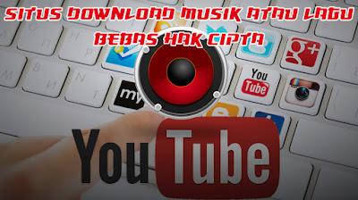 Situs Download Musik Atau Lagu Bebas Hak Cipta dan Royalty