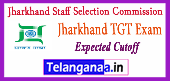 JSSC TGT Jharkhand Staff Selection Commission Trained Graduate Teacher Expected Cutoff 2017 Jharkhand CGTTCE Merit List Answer Key