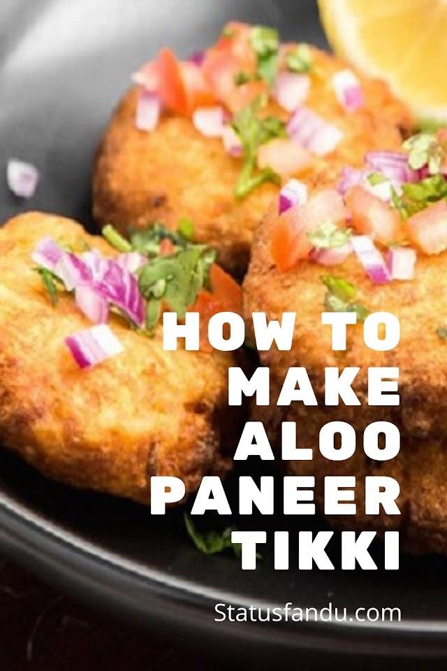 How to Make Aloo Paneer Tikki