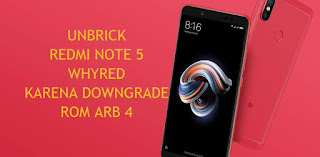 unbrick redmi note 5 whyred arb4