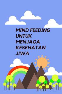 mind feeding untuk kesehatan jiwa