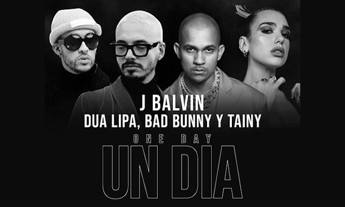 UN DÍA (ONE DAY): Lo último de J Balvin, Dua Lipa, Tainy y Bad Bunny