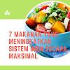 7 Makanan Yang Meningkatkan Sistem Imun Secara Maksimal