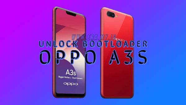 Cara Mudah Unlock Bootloader (UBL) Oppo A3S Lengkap [WORK 100%]
