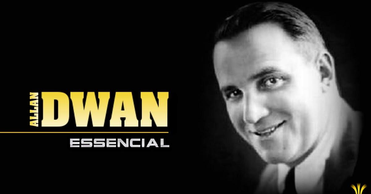 Tem Na Web - ALLAN DWAN - 10 FILMES ESSENCIAIS