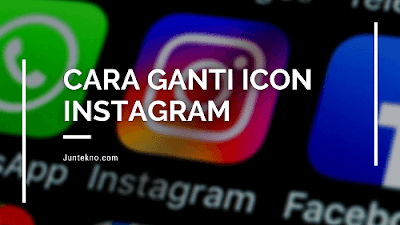 Cara Ganti Icon Instagram