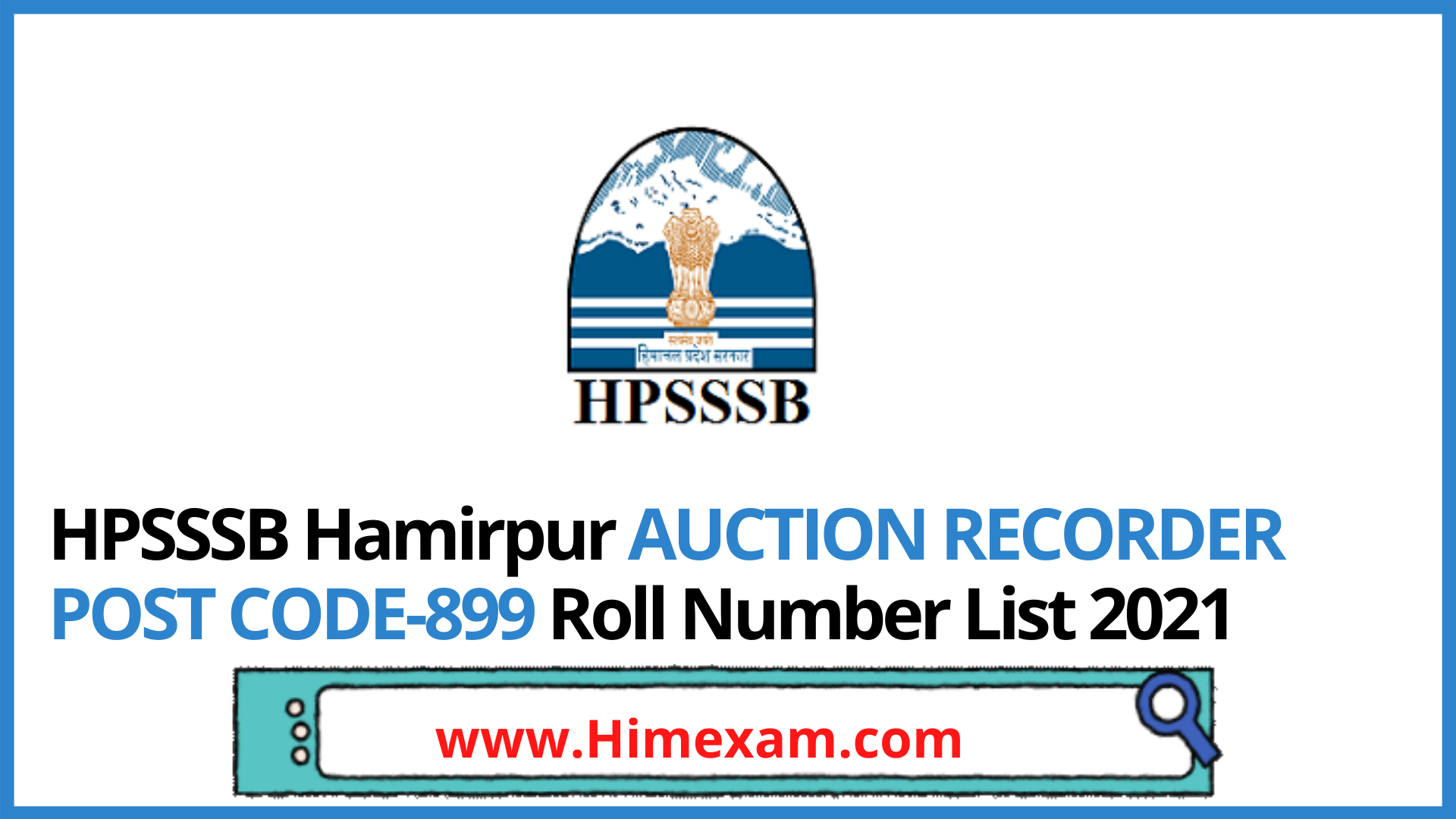 HPSSSB Hamirpur AUCTION RECORDER POST CODE-899 Roll Number List 2021