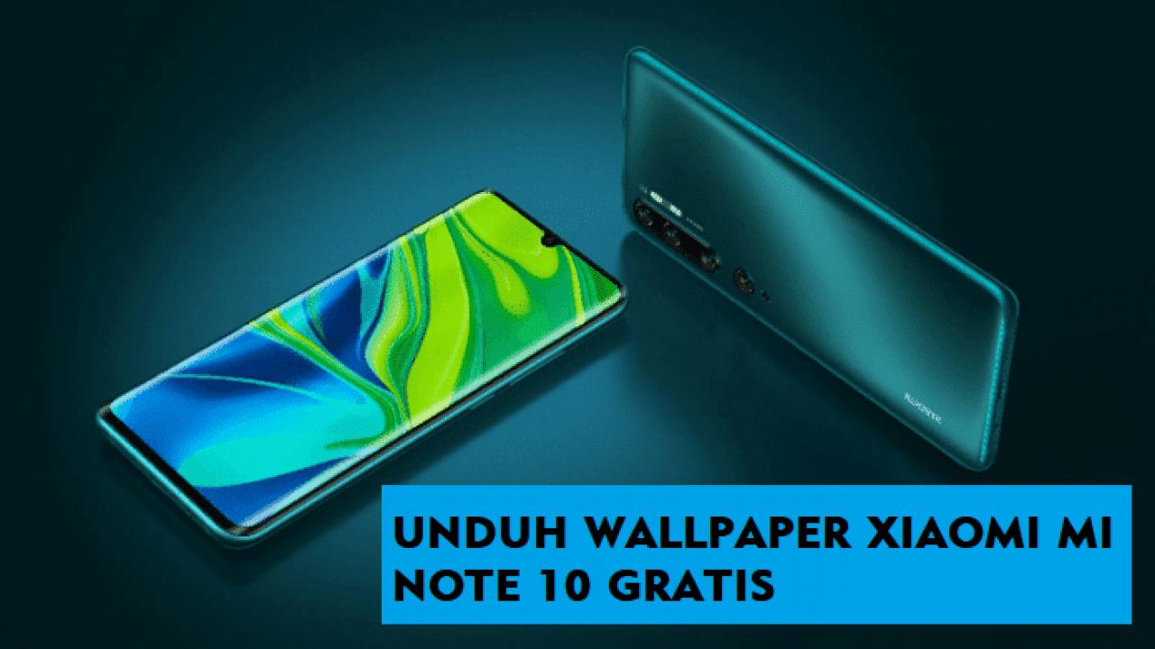 Unduh Stock Wallpaper Xiaomi Mi Note 10 (Full HD +)