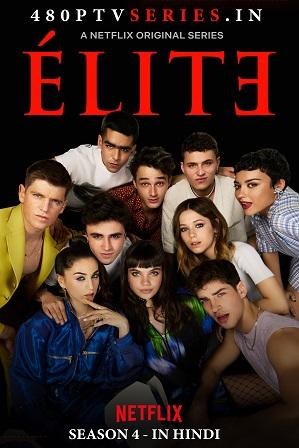 Elite Season 4 (2021) Full Hindi Dual Audio Download 480p 720p All Episodes [ Netflix Series ]