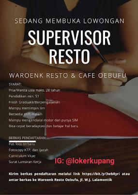Lowongan Kerja Waroenk Resto Oebufu Sebagai Supervisor Resto